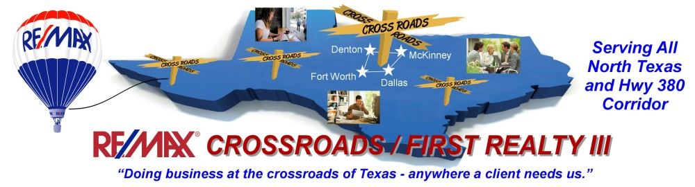 RE/MAX Crossroads First Realty III - North Texas Real Estate